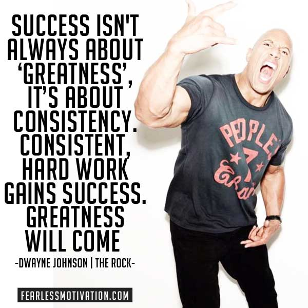 Motivational Quotes Consistency: 10 Of The Best Motivation Quotes By Dwayne Johnson (The