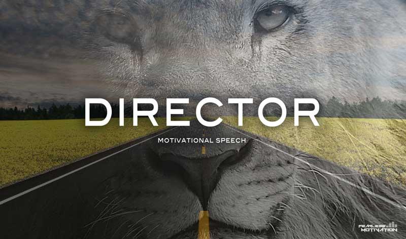 director motivational speech
