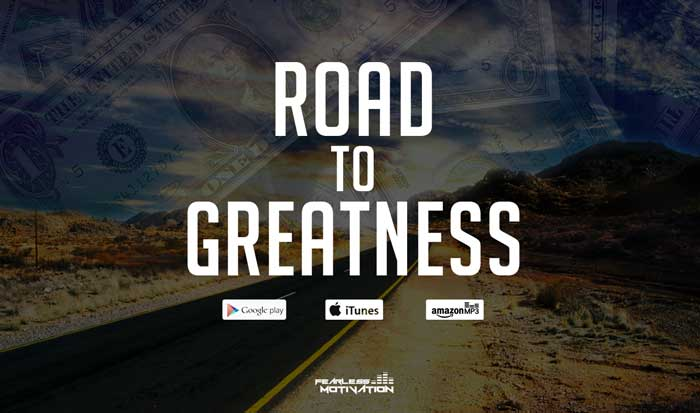 road to greatness