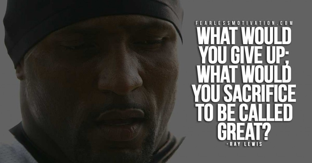 Ray lewis inspired quote