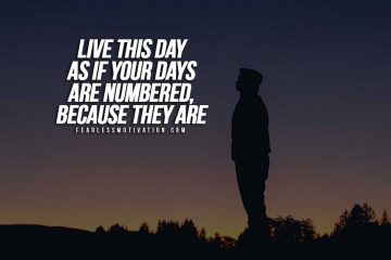 Live This Day As If It's Your Last