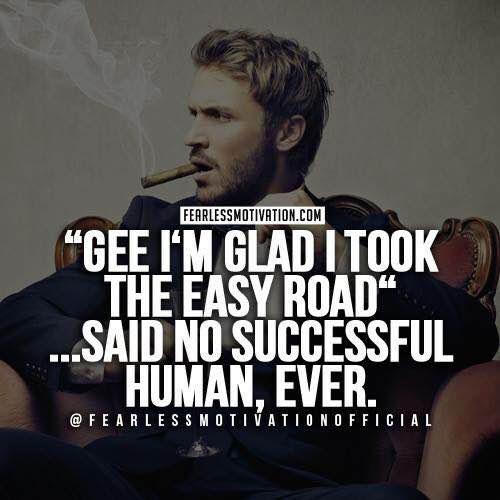 entrepreneur quotes easy road