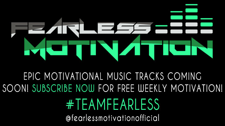 epic motivational music videos coming soon fearless