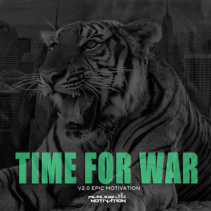 TIMEFORWAR-MOTIVATION-2 0-700 - Fearless Motivation - Motivational