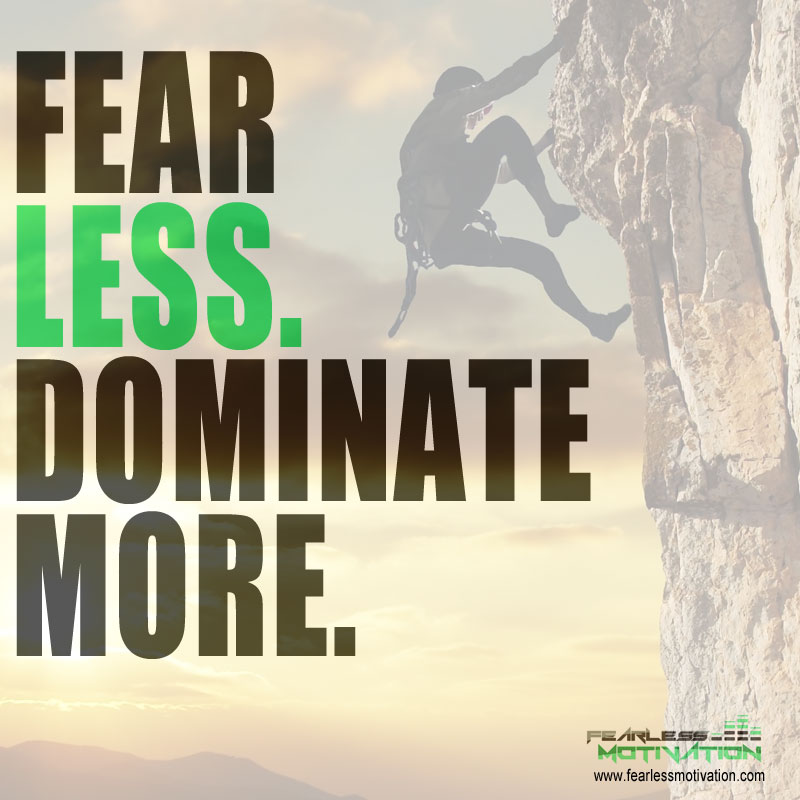 Motivational Picture Q...Quotes About Fearlessness