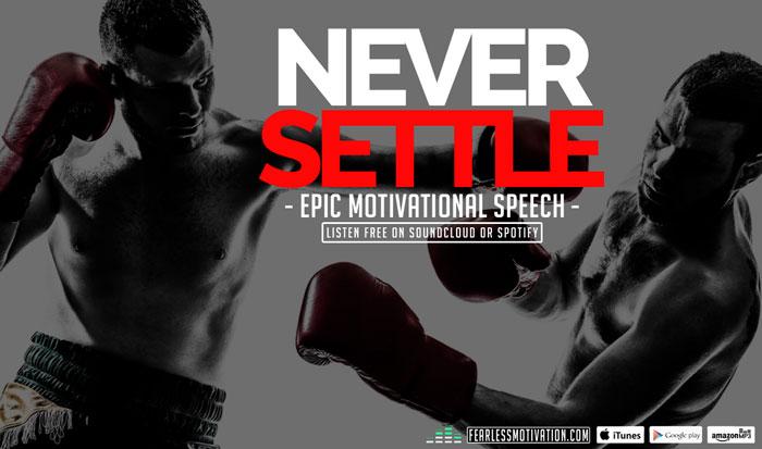 never settle motivational video
