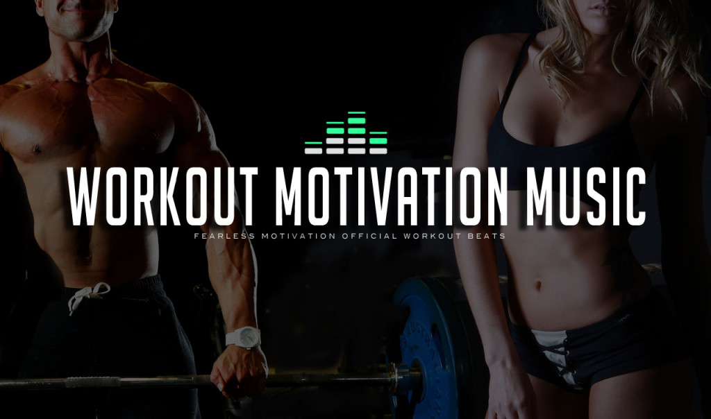 workout motivation music