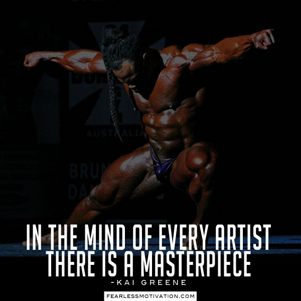 Kai Greene Quote