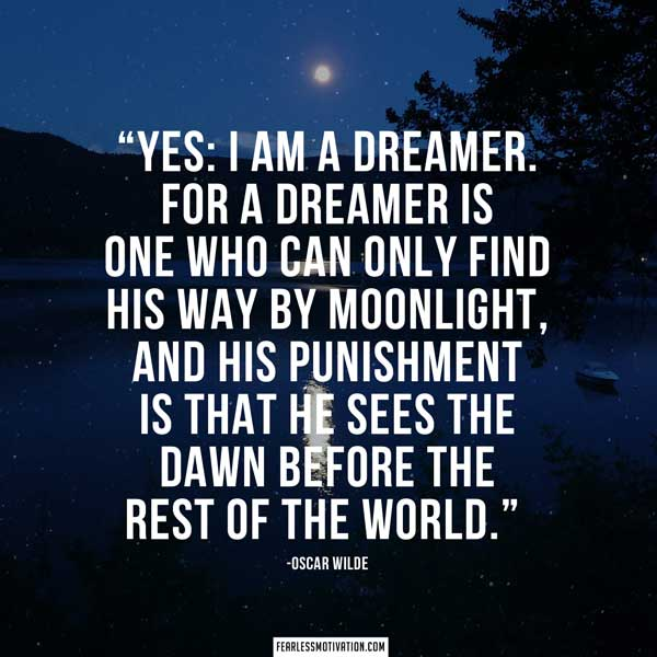 Oscar Wilde Quotes Dreamer. U201c