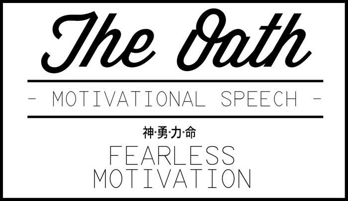 oath motivational speech