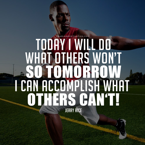 Sports Quotes Jerry Rice