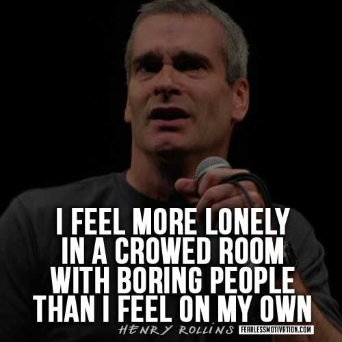 henry-rollins-quotes-lonely