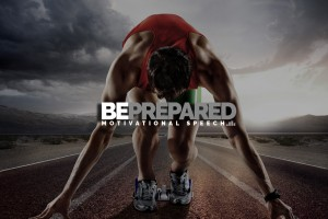 be prepared motivational speech