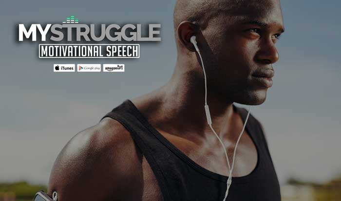 my struggle motivational speech