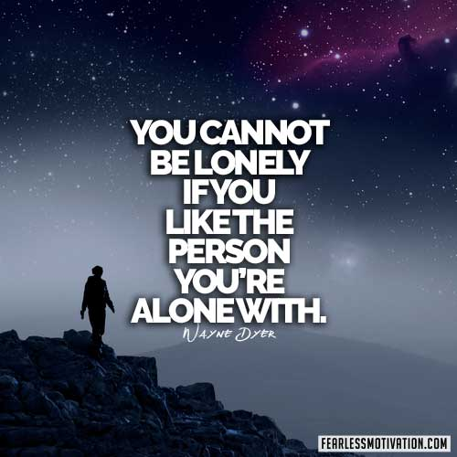 wayne dyer quotes lonely