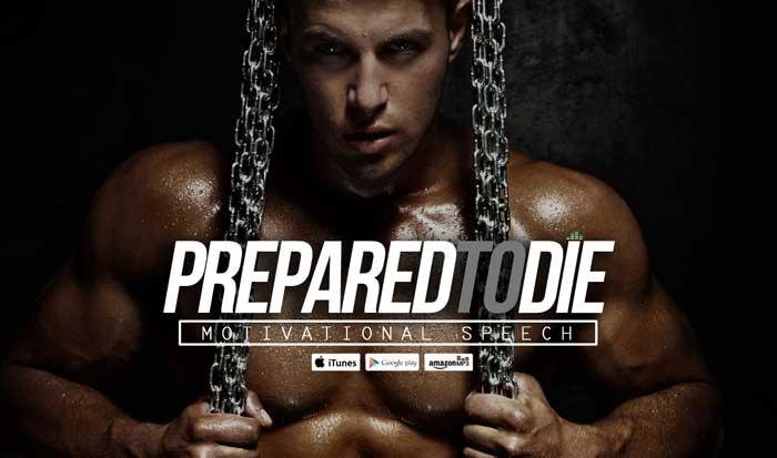 prepared to die sports motivation