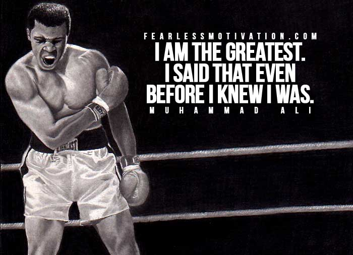 Muhammad Ali Quotes Analysis   Proclaim your Greatness   Fearless