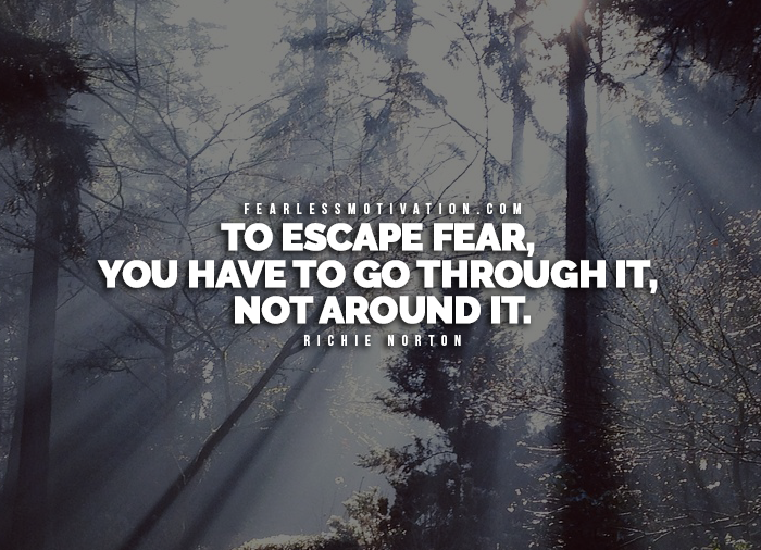 16 of the best quotes on overcoming fear to inspire you4