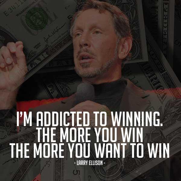 Quotes for Entrepreneurs larry ellison