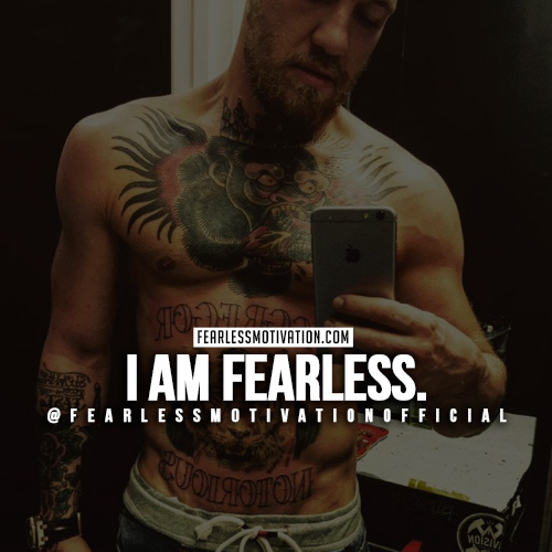 A quote from Conor McGregor saying that he is fearless.