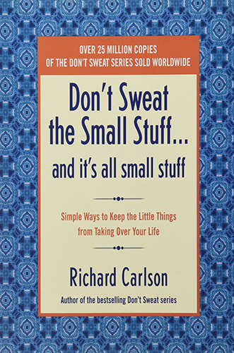 best self development books Don't Sweat The Small Stuff.