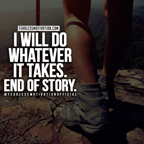 whatever it takes quote