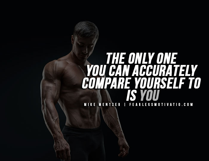 Mike Mentzer Quotes - Comparing yourself