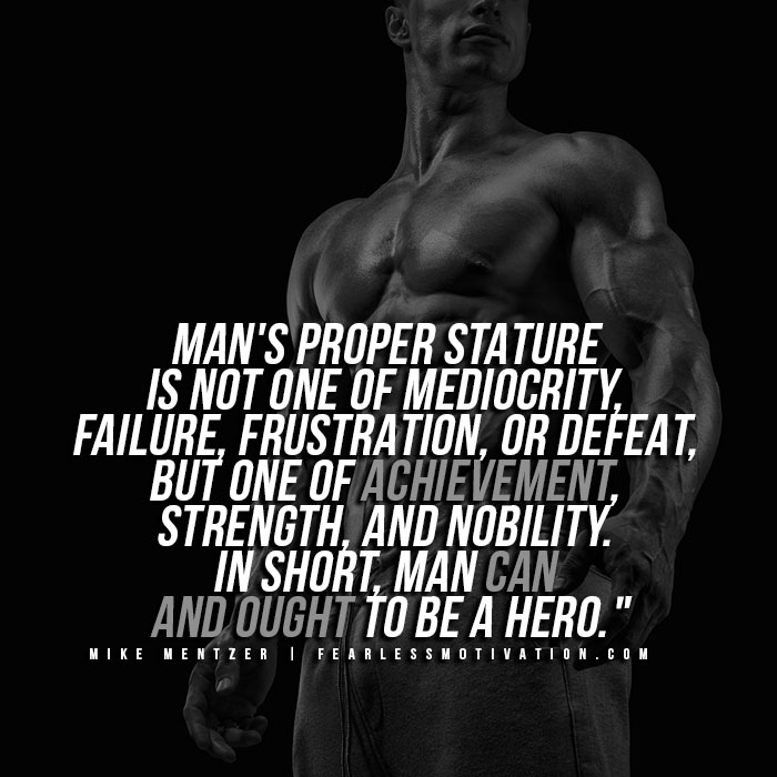 Mike Mentzer Quotes - Proper Stature