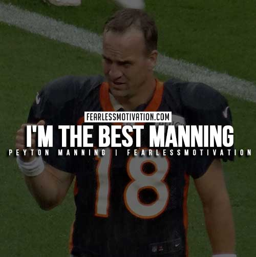 Peyton Manning Quotes - The Best Manning