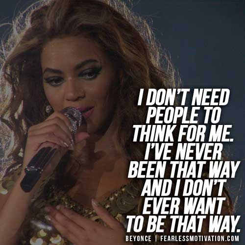 beyonce quotes think for me
