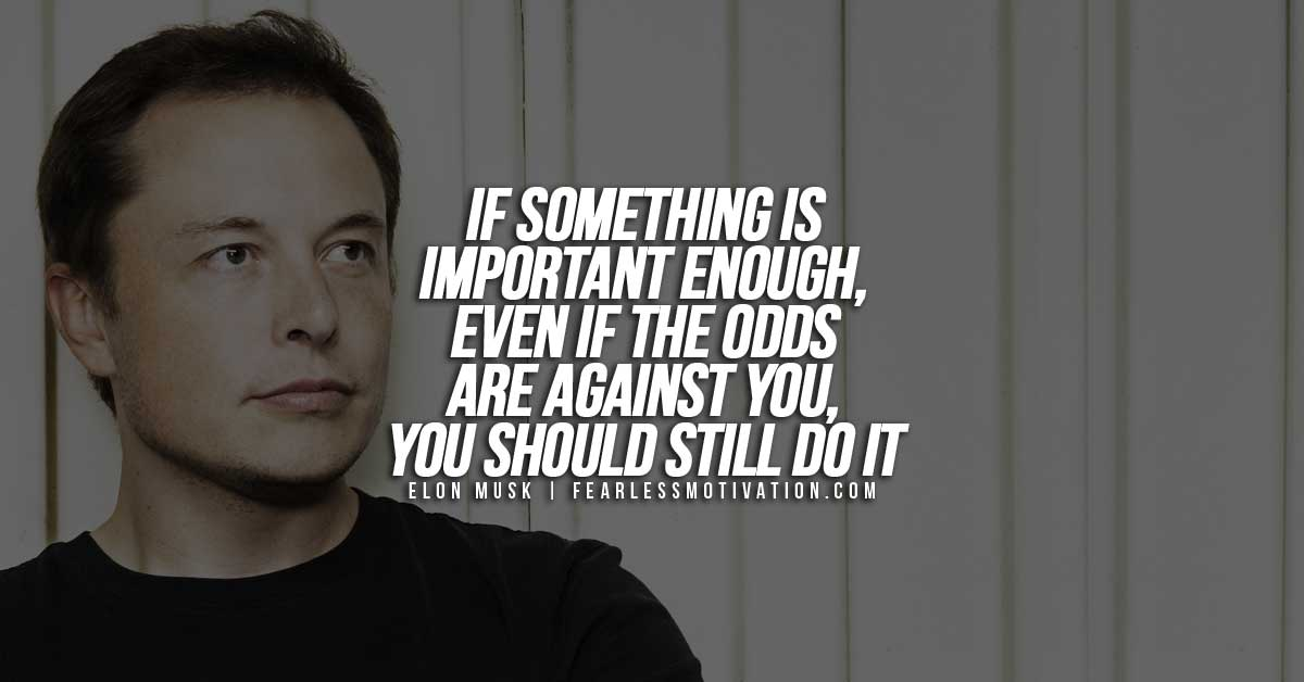 10 Of The Most Inspirational Elon Musk Quotes