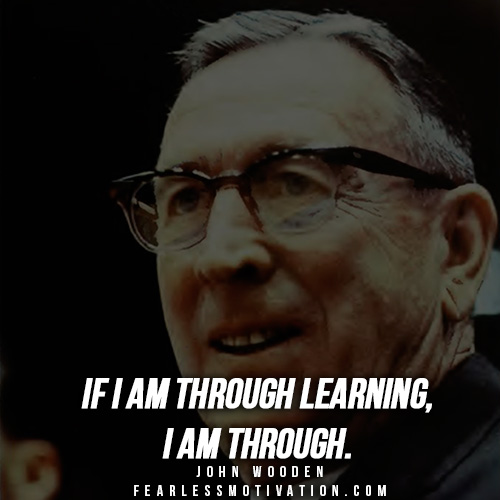 12 Inspirational John Wooden Quotes. - Fearless Motivation ...