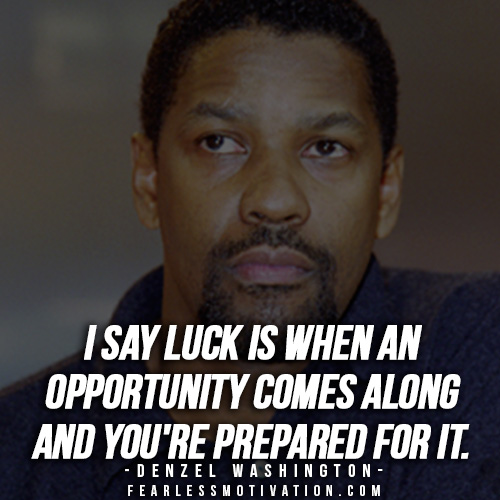 Denzel Washington Quotes Top 60 Rules For Success Fearless Custom Denzel Washington Quotes