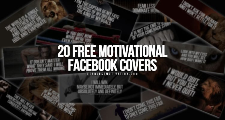 20 free facebook covers fearless motivation quotes