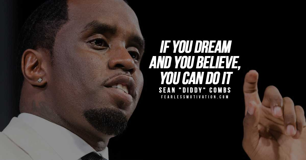 10 Of The Best P Diddy Quotes Success Tips From Sean Combs