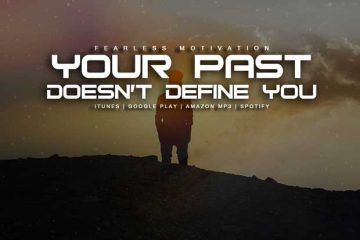 your past does not define your future