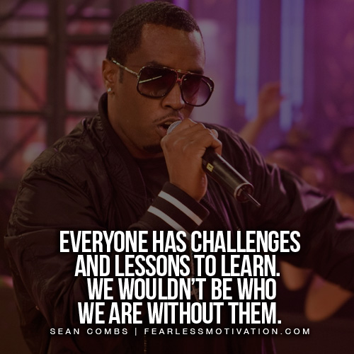 diddy quotes challenges