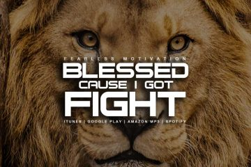 blessed cause i got fight