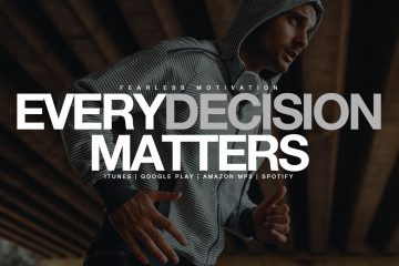 every decision matters