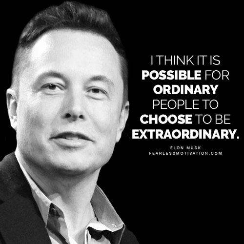 noteworthy elon musk quotes to change your life forever