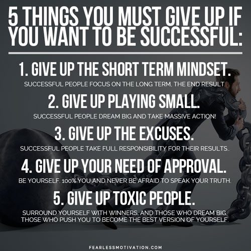 5 Things To Give Up If You Want To Be Successful [+Video]