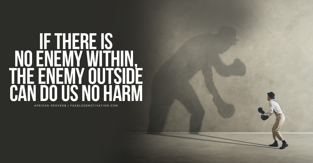If there is no enemy within the enemy outside can do us no