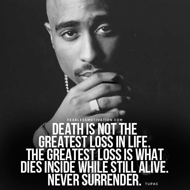 Quotes 2Pac Custom 17 Tupac Quotes On Life Hope And Meaning  Fearless Motivation