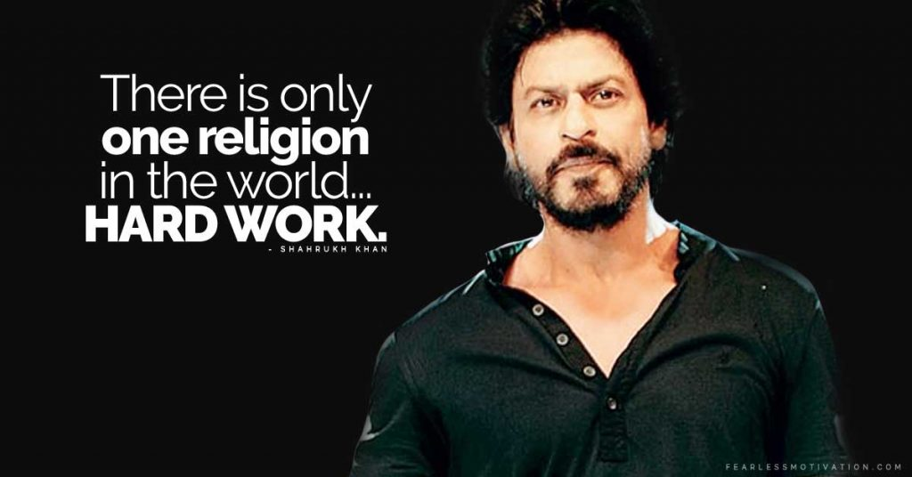 21 Illuminating Shahrukh Khan Quotes To Bring Out Your Inner Hero