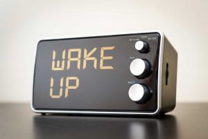 wake up early in the morning