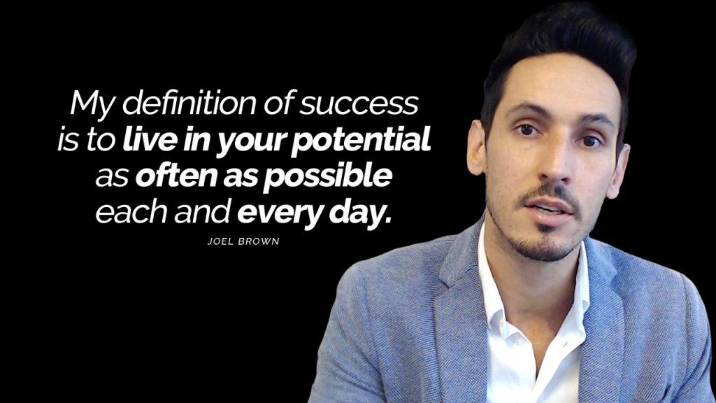 joel brown what is success