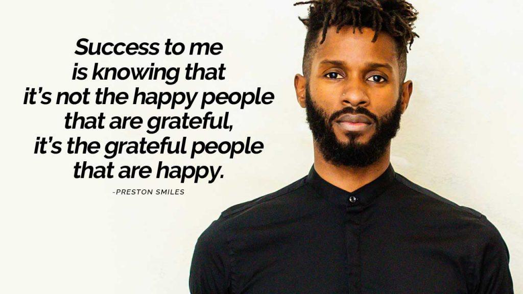 preston smiles what is success
