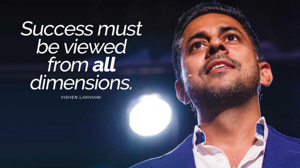 Vishen Lakhiani what is success Mindvalley