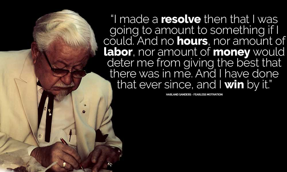 Colonel Sanders Rich KFC Motivational Inspirational