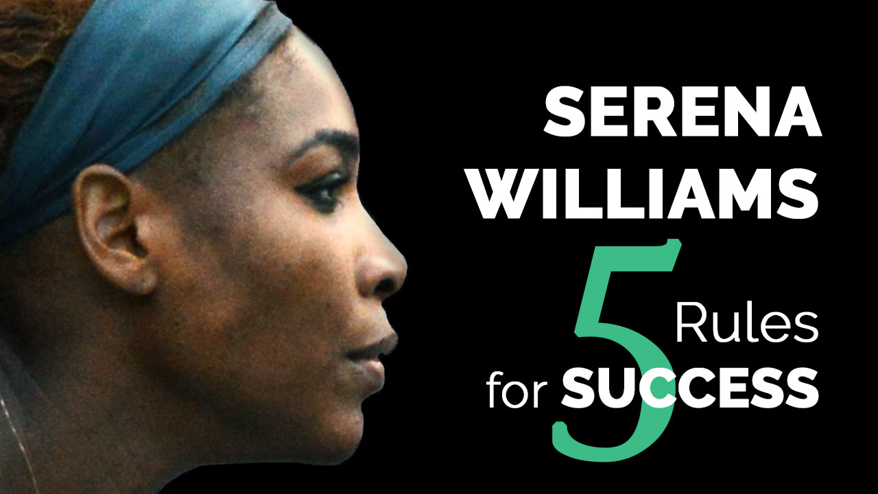 serena williams 5 rules for success